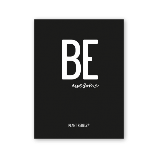 Poster 'Be Awesome'