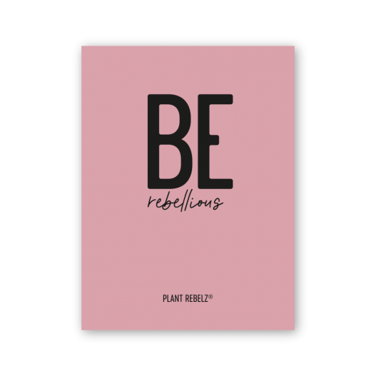 Poster 'Be Rebellious'